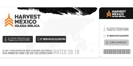 """SAI de Adoración 12:00pm  """"HARVEST MÉXICO"""" entradas"""