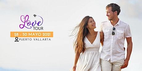 LOVE TOUR VALLARTA tickets