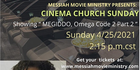 Messiah Movie Ministry Presents: Cinema Church Sundays tickets