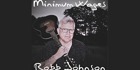 Robb Johnson's Minimum Wages Preview with special guests tickets