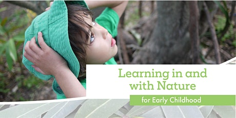 Learning in and With Nature Workshop - Gold Coast tickets