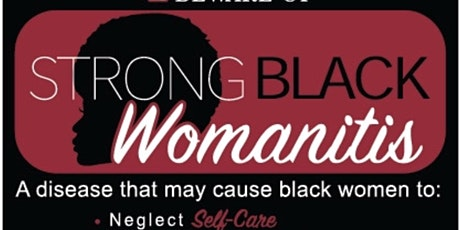Strong Black Womanitis tickets