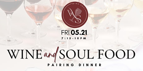 Wine and Soul Food Dinner pairing tickets
