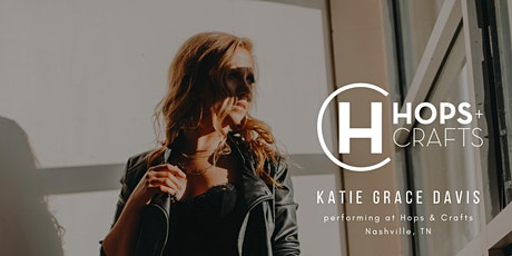 Katie Grace Davis at Hops & Crafts tickets