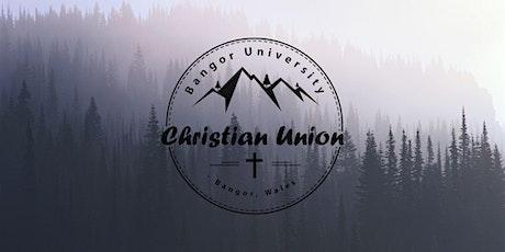 Bangor Uni Christian Union: Main Meeting tickets