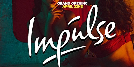 Impulse - Each and Every Thursday - Starting April 22nd - College Night tickets