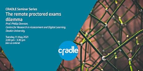 CRADLE Seminar Series: The remote proctored exams dilemma biglietti