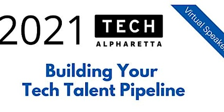 Building Your Tech Talent Pipeline tickets