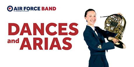 The Royal New Zealand Air Force Band: Dances and Arias tickets