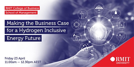 Making the Business Case for a Hydrogen Inclusive Energy Future tickets