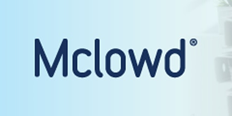Mclowd Introductory Webinar May 2021 tickets