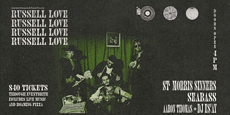 Russell Love // St. Morris Sinners tickets