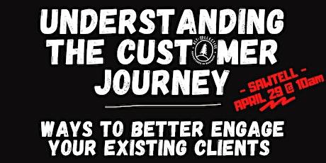 Understanding the Customer Journey - Sawtell tickets