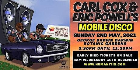 Carl Cox & Eric Powell's Mobile Disco - DARWIN tickets