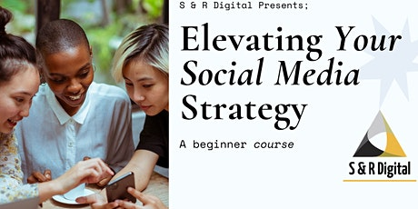 Elevating Your Social Media Strategy tickets