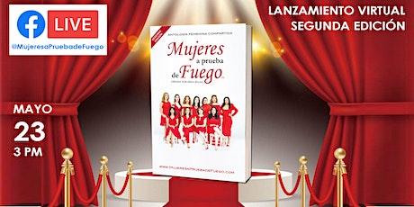 """Lanzamiento Virtual Libro """"Mujeres a Prueba de Fuego"""" (SEGUNDA EDICIÓN) entradas"""