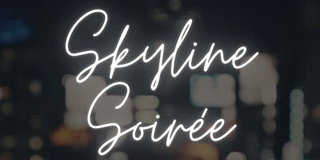 Skyline Soiree tickets