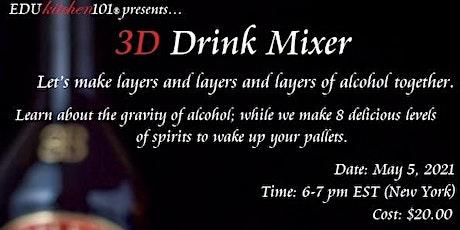 Cinco De Mayo - 3D Drink Layers tickets