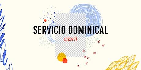 Servicio Dominical Presencial - Domingo 25 de Abril entradas