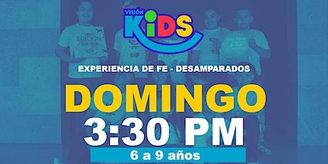 Experiencia de Fe  Kids 3:30pm entradas