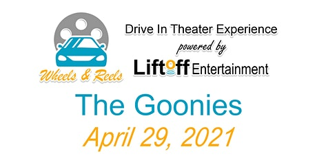 Wheels and Reels - The Goonies tickets