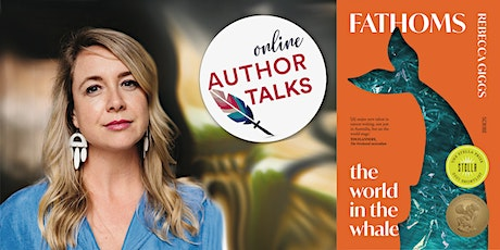 Online author talk: Rebecca Giggs, 'Fathoms: the world in the whale' tickets