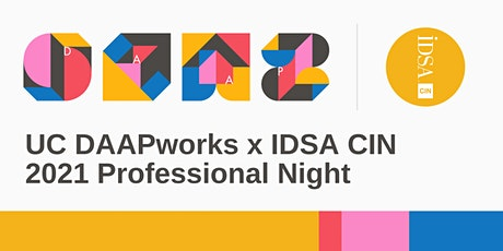 UC DAAPworks x IDSA CIN 2021 Professional Night tickets