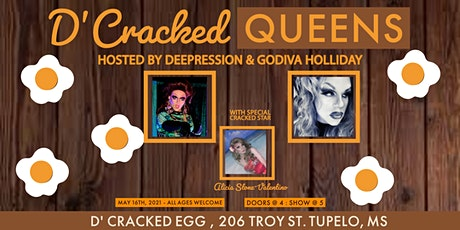 D'Cracked Queens - May tickets