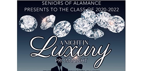 "PROM 2021  ""A Night In Luxury "" tickets"