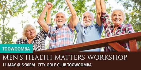 Toowoomba Men's Health Matters Workshop tickets