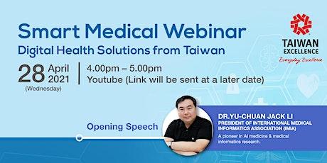 Smart Medical Webinar - Digital Health Solutions from Taiwan biglietti