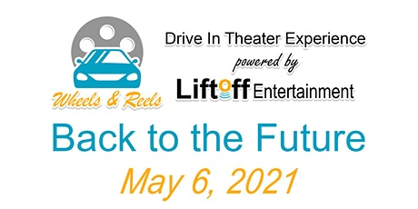 Wheels and Reels - Back to the Future tickets