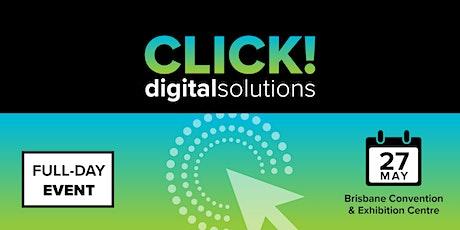 CLICK! Digital Solutions - Brisbane tickets