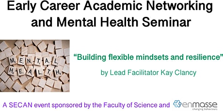 Supporting ECR mental health - Networking & Resilience Seminar (EnMasse) tickets