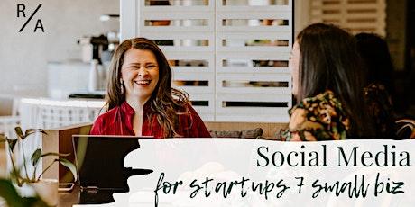 Social Media for Startups & Small Biz tickets