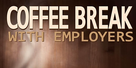 Tri-Valley Career Center:Virtual Coffee Break - Meet & Greet with Employers tickets