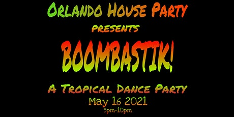 Orlando House Party presents: BOOMBASTIK!  A Tropi tickets