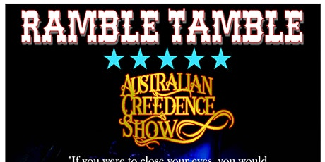 RAMBLE TAMBLE -  THE AUSTRALIAN CREEDENCE TRIBUTE tickets