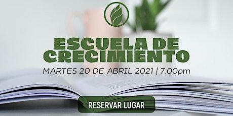 Escuela de Crecimiento Espiritual | 20 abril 2021 entradas