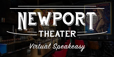 Virtual Speakeasy: A Newport Theater Gala tickets