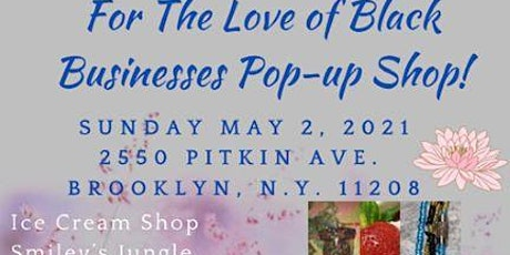 For The LOVE of BLACK Businesses Pop up shop! tickets