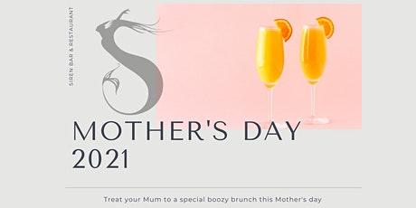 Bottomless Mimosa's - Mother's Day @SIREN tickets