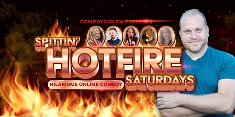 Comedy2Go presents: SPITTIN' HOTFIRE SATURDAYS | Online Comedy Show tickets