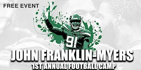 John Franklin Myers - 1st Annual Football Camp (3rd - 8th grade) tickets