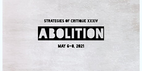 Strategies of Critique XXXIV: Abolition tickets