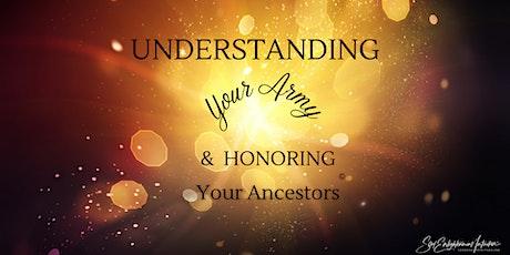 Copy of Understanding & Honoring Your Ancestors tickets