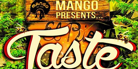 MANGO Presents: TASTE! tickets