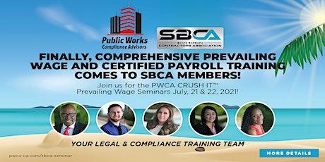 SBCA  / PWCA CRUSH IT Prevailing Wage Seminar - Day 1 tickets