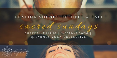 Sacred Sundays  - HEART Chakra Sound Healing Meditation tickets