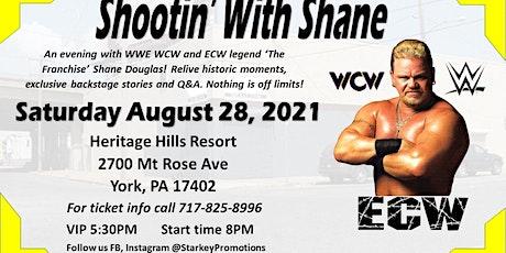 Shootin' With ECW Legend Shane Douglas tickets